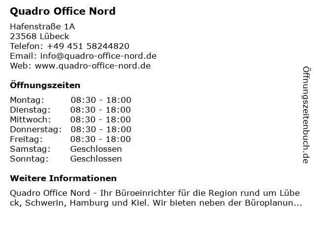 Quadro Office Nord in Lübeck: Adresse und Öffnungszeiten