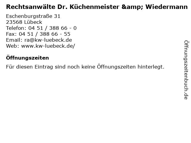 Rechtsanwälte Dr. Küchenmeister & Wiedermann in Lübeck: Adresse und Öffnungszeiten