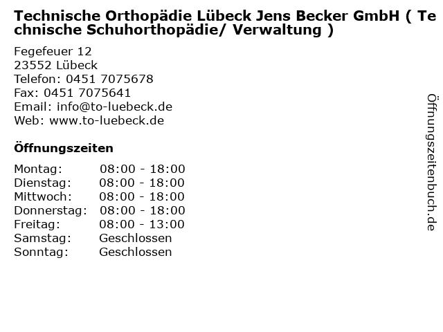 Technische Orthopädie Lübeck Jens Becker GmbH ( Technische Schuhorthopädie/ Verwaltung ) in Lübeck: Adresse und Öffnungszeiten
