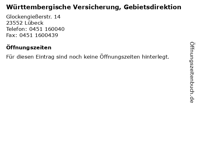 Württembergische Versicherung, Gebietsdirektion in Lübeck: Adresse und Öffnungszeiten