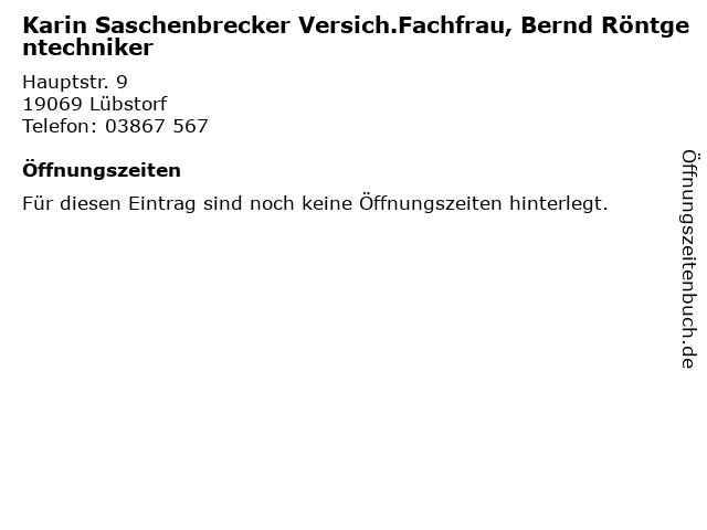Karin Saschenbrecker Versich.Fachfrau, Bernd Röntgentechniker in Lübstorf: Adresse und Öffnungszeiten