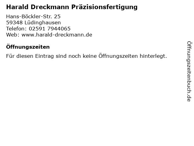 Harald Dreckmann Präzisionsfertigung in Lüdinghausen: Adresse und Öffnungszeiten