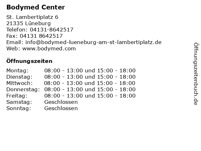 Bodymed Center in Lüneburg: Adresse und Öffnungszeiten