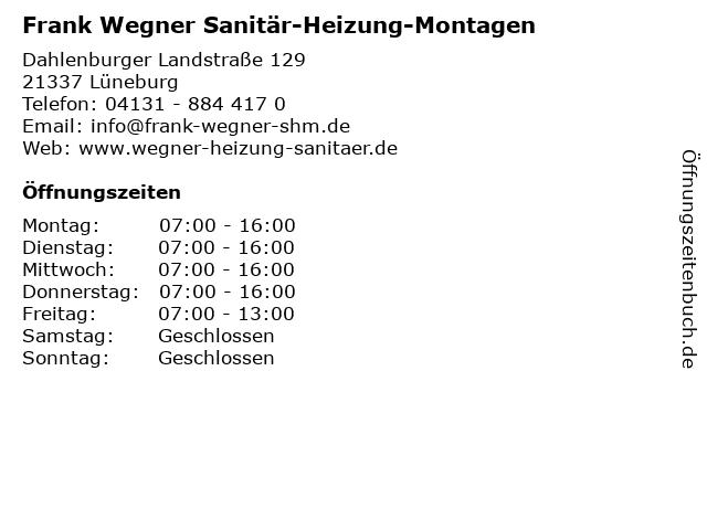 Frank Wegner Sanitär-Heizung-Montagen in Lüneburg: Adresse und Öffnungszeiten