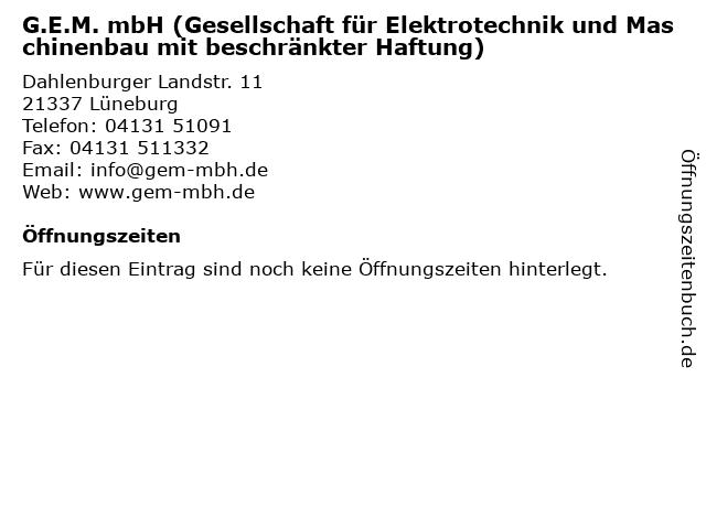 G.E.M. mbH (Gesellschaft für Elektrotechnik und Maschinenbau mit beschränkter Haftung) in Lüneburg: Adresse und Öffnungszeiten