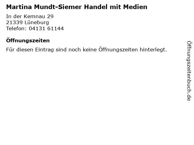 Martina Mundt-Siemer Handel mit Medien in Lüneburg: Adresse und Öffnungszeiten