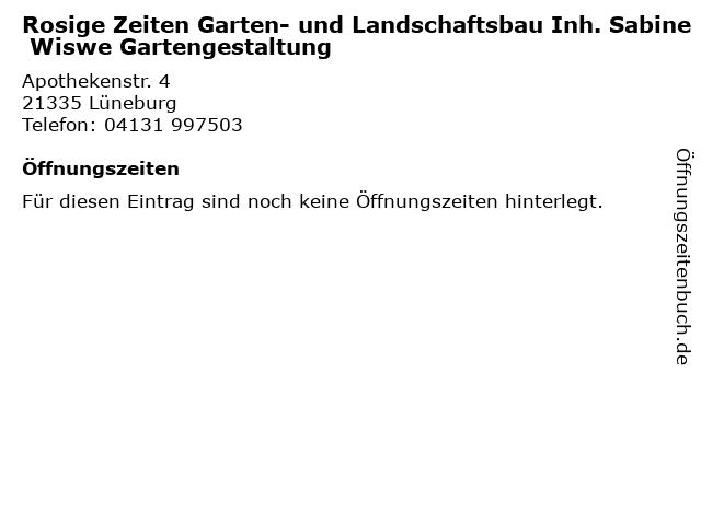 Rosige Zeiten Garten- und Landschaftsbau Inh. Sabine Wiswe Gartengestaltung in Lüneburg: Adresse und Öffnungszeiten