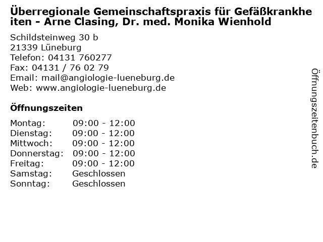 Überregionale Gemeinschaftspraxis für Gefäßkrankheiten - Arne Clasing, Dr. med. Monika Wienhold in Lüneburg: Adresse und Öffnungszeiten