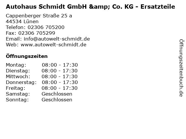 Autohaus Schmidt GmbH & Co. KG - Ersatzteile in Lünen: Adresse und Öffnungszeiten