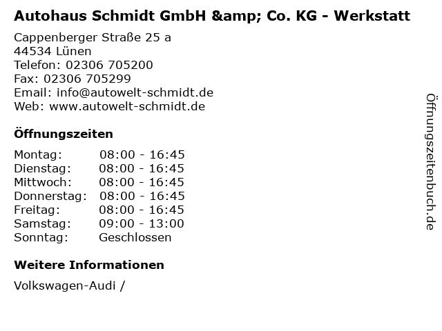 Autohaus Schmidt GmbH & Co. KG - Werkstatt in Lünen: Adresse und Öffnungszeiten