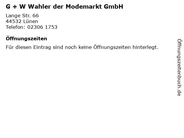 G + W Wahler der Modemarkt GmbH in Lünen: Adresse und Öffnungszeiten