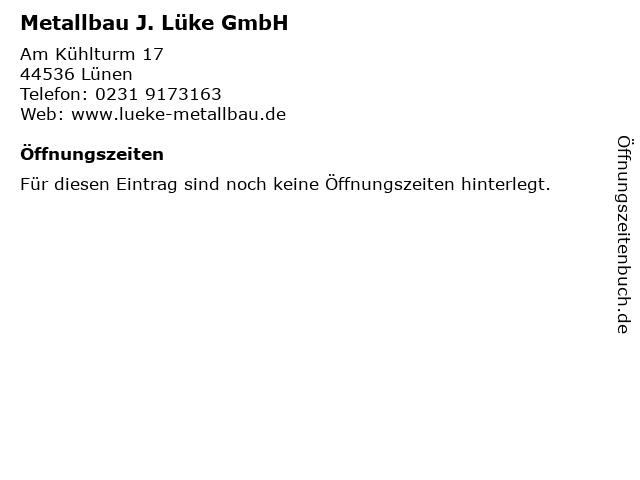 Metallbau J. Lüke GmbH in Lünen: Adresse und Öffnungszeiten
