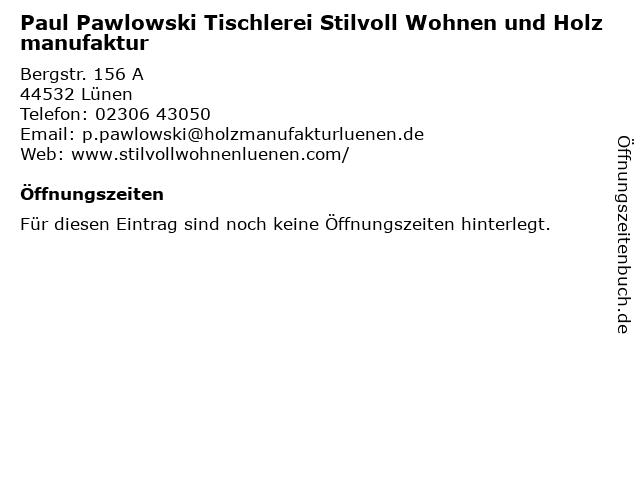 Paul Pawlowski Tischlerei Stilvoll Wohnen und Holzmanufaktur in Lünen: Adresse und Öffnungszeiten