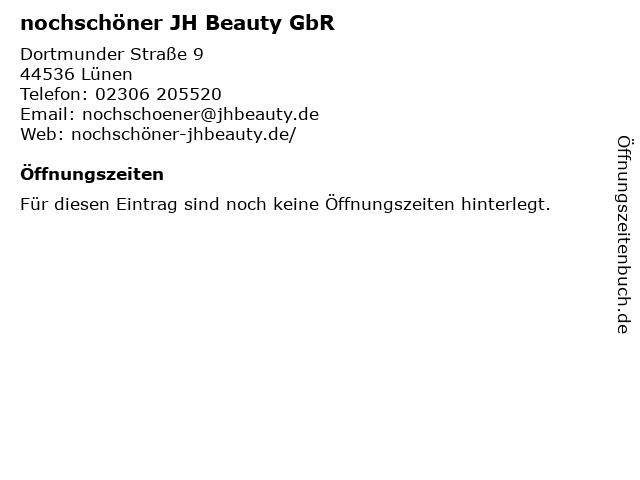 nochschöner JH Beauty GbR in Lünen: Adresse und Öffnungszeiten