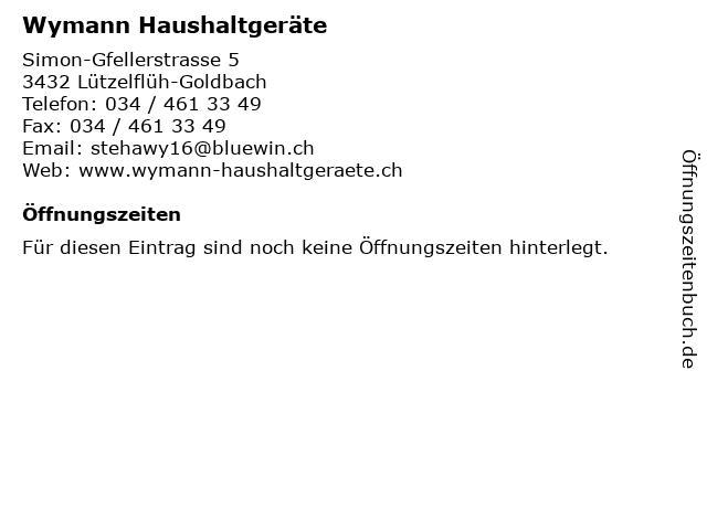 Wymann Haushaltgeräte in Lützelflüh-Goldbach: Adresse und Öffnungszeiten