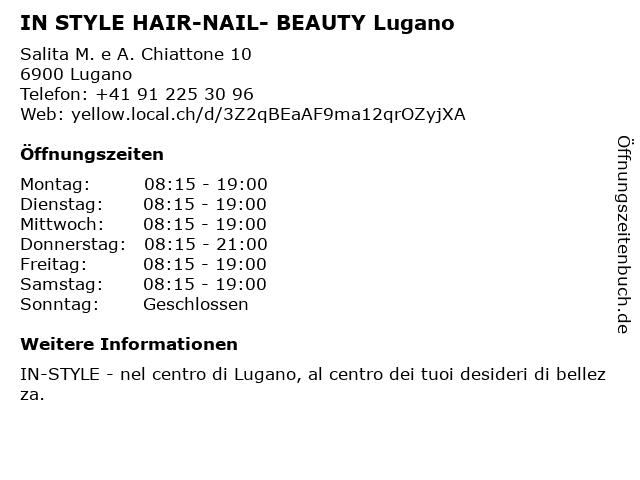 IN STYLE HAIR-NAIL- BEAUTY Lugano in Lugano: Adresse und Öffnungszeiten