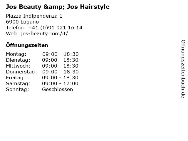 Jos Beauty & Jos Hairstyle in Lugano: Adresse und Öffnungszeiten