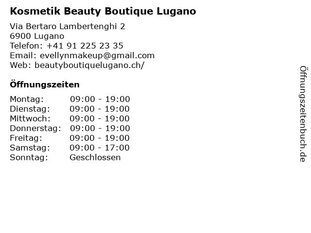 Kosmetik Beauty Boutique Lugano in Lugano: Adresse und Öffnungszeiten