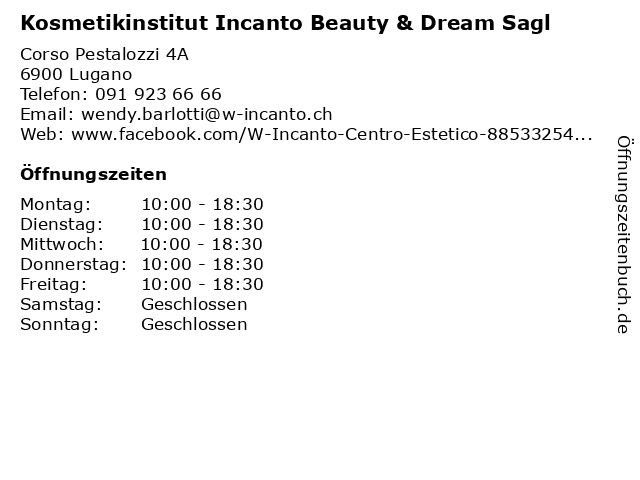 Kosmetikinstitut Incanto Beauty & Dream Sagl in Lugano: Adresse und Öffnungszeiten