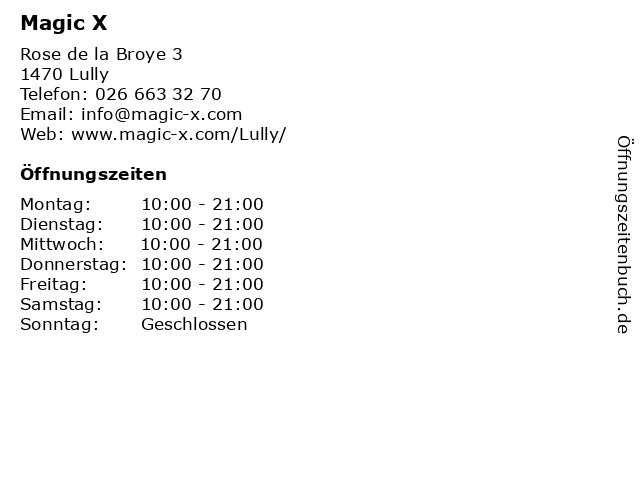 Magic X in Lully: Adresse und Öffnungszeiten