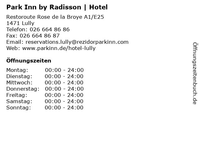Park Inn by Radisson | Hotel in Lully: Adresse und Öffnungszeiten