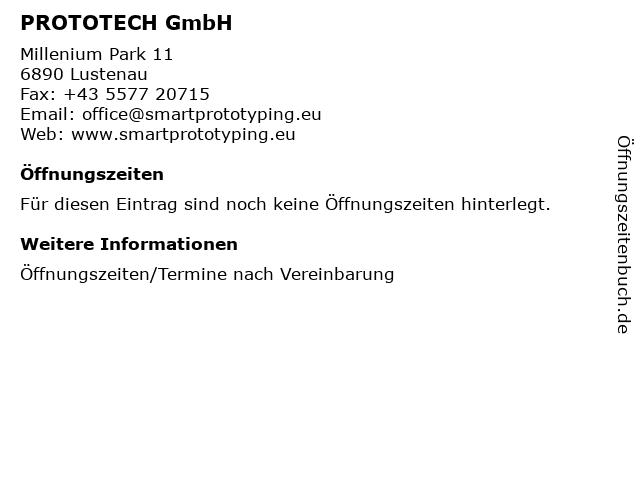PROTOTECH GmbH in Lustenau: Adresse und Öffnungszeiten