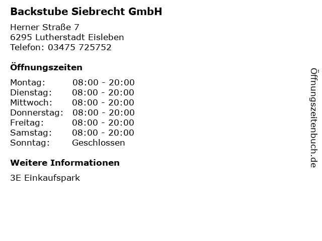 Backstube Siebrecht GmbH in Lutherstadt Eisleben: Adresse und Öffnungszeiten