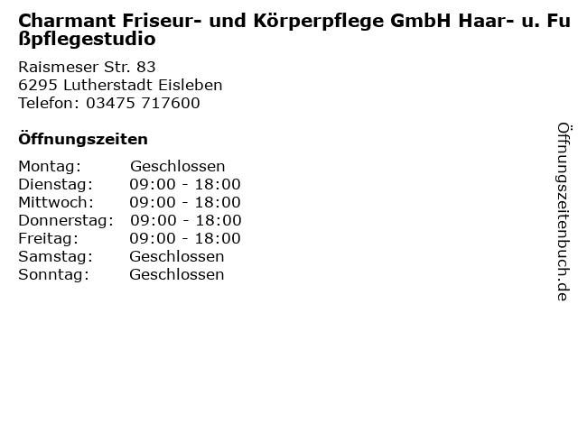Charmant Friseur- und Körperpflege GmbH Haar- u. Fußpflegestudio in Lutherstadt Eisleben: Adresse und Öffnungszeiten