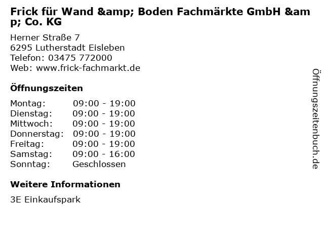 Frick für Wand & Boden Fachmärkte GmbH & Co. KG in Lutherstadt Eisleben: Adresse und Öffnungszeiten