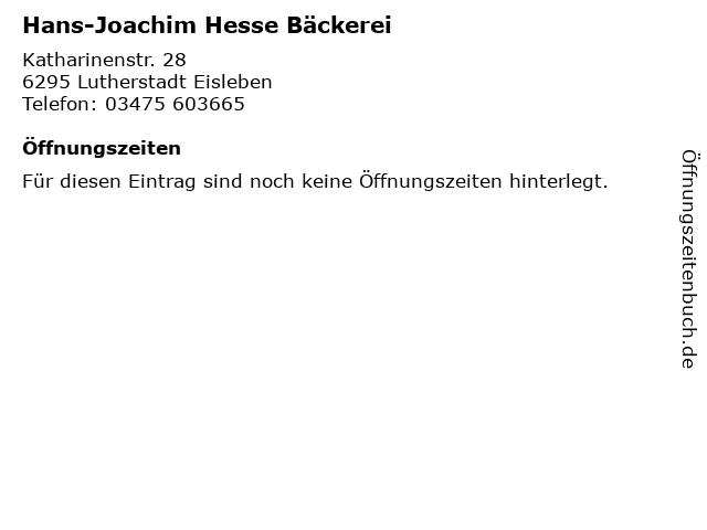 Hans-Joachim Hesse Bäckerei in Lutherstadt Eisleben: Adresse und Öffnungszeiten