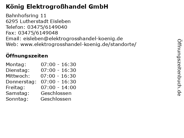 König Elektrogroßhandel GmbH in Lutherstadt Eisleben: Adresse und Öffnungszeiten
