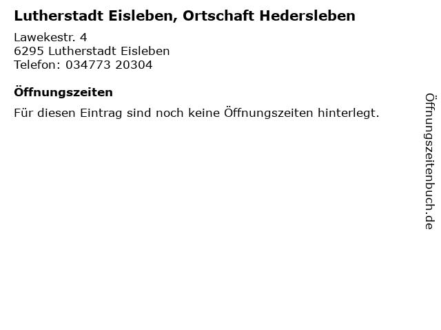 Lutherstadt Eisleben, Ortschaft Hedersleben in Lutherstadt Eisleben: Adresse und Öffnungszeiten