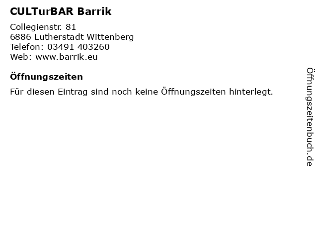 CULTurBAR Barrik in Lutherstadt Wittenberg: Adresse und Öffnungszeiten