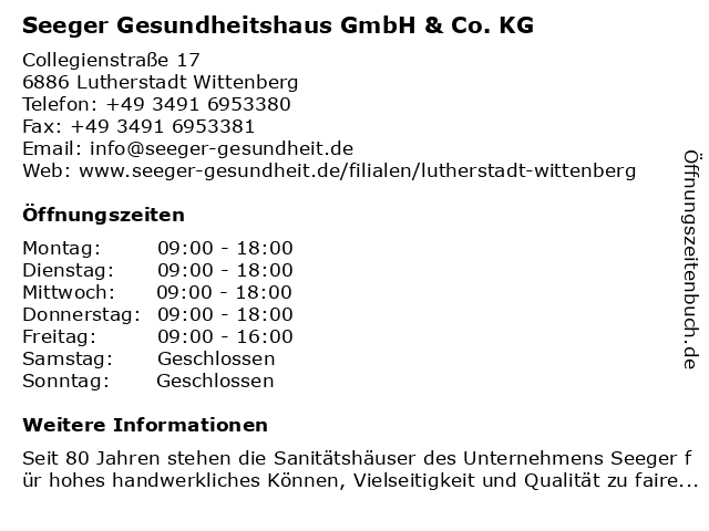 Seeger Gesundheitshaus GmbH & Co. KG in Lutherstadt Wittenberg: Adresse und Öffnungszeiten