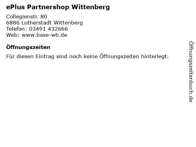 ePlus Partnershop Wittenberg in Lutherstadt Wittenberg: Adresse und Öffnungszeiten
