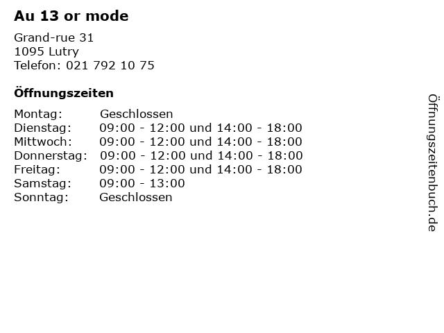 Au 13 or mode in Lutry: Adresse und Öffnungszeiten