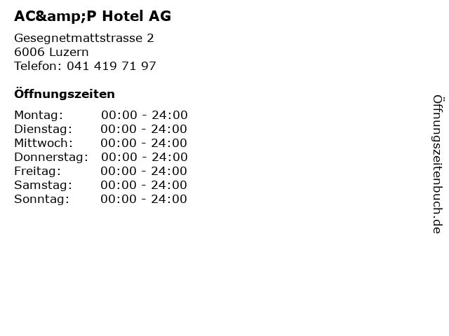 AC&P Hotel AG in Luzern: Adresse und Öffnungszeiten