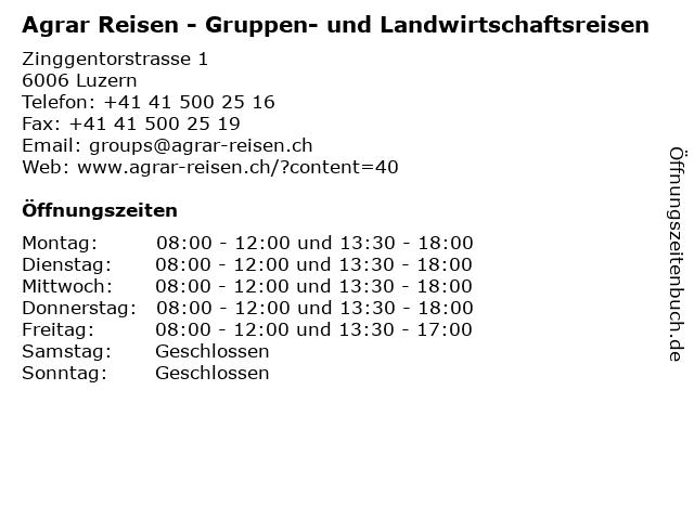 Agrar Reisen - Gruppen- und Landwirtschaftsreisen in Luzern: Adresse und Öffnungszeiten