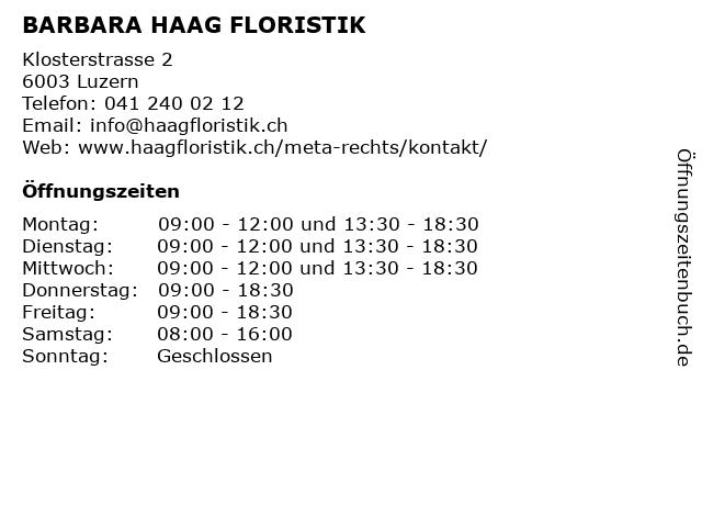 BARBARA HAAG FLORISTIK in Luzern: Adresse und Öffnungszeiten