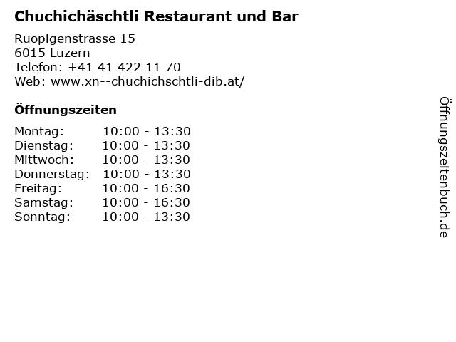 Chuchichäschtli Restaurant und Bar in Luzern: Adresse und Öffnungszeiten