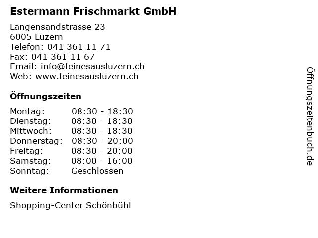 Estermann Frischmarkt GmbH in Luzern: Adresse und Öffnungszeiten