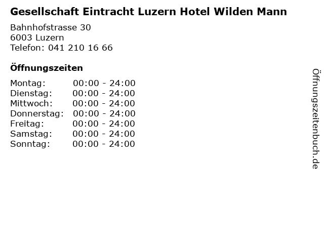 Gesellschaft Eintracht Luzern Hotel Wilden Mann in Luzern: Adresse und Öffnungszeiten