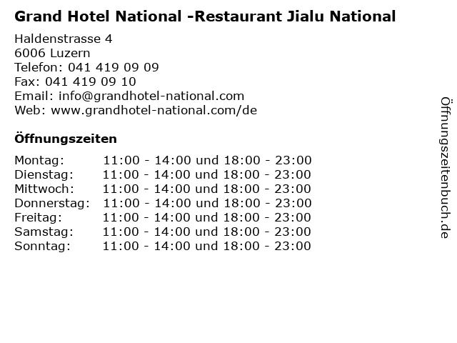 Grand Hotel National -Restaurant Jialu National in Luzern: Adresse und Öffnungszeiten
