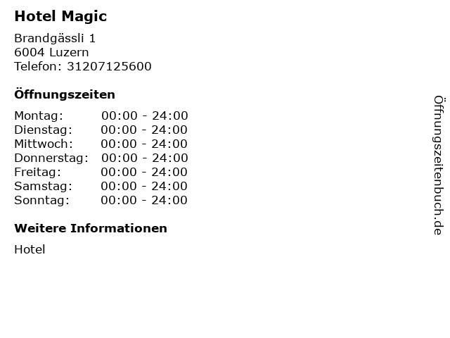 Hotel Magic in Luzern: Adresse und Öffnungszeiten