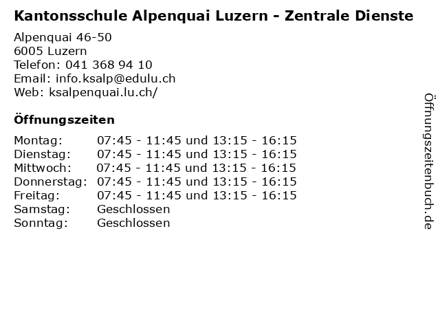 Kantonsschule Alpenquai Luzern - Zentrale Dienste in Luzern: Adresse und Öffnungszeiten