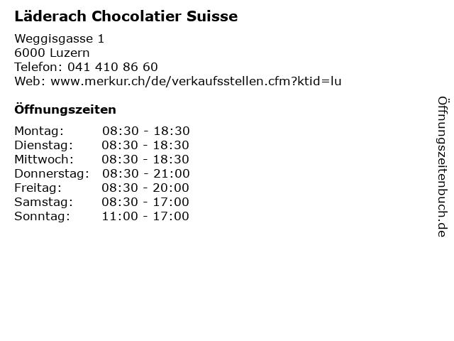 Läderach Chocolatier Suisse in Luzern: Adresse und Öffnungszeiten