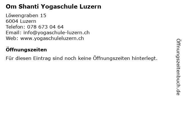 Om Shanti Yogaschule Luzern in Luzern: Adresse und Öffnungszeiten