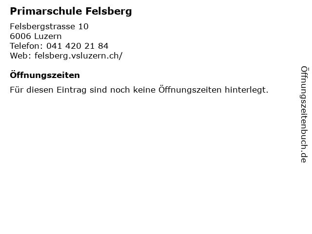 Primarschule Felsberg in Luzern: Adresse und Öffnungszeiten