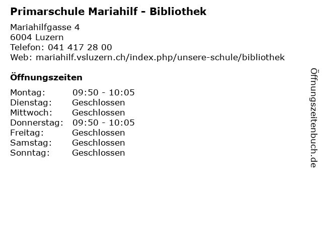 Primarschule Mariahilf - Bibliothek in Luzern: Adresse und Öffnungszeiten