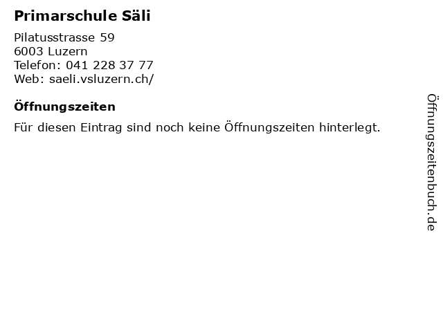 Primarschule Säli in Luzern: Adresse und Öffnungszeiten